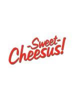 Sweet Cheesus